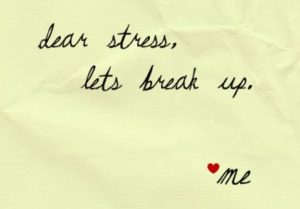 Break Up With Stress